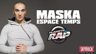 Maska 'Espace temps' en live dans Planète Rap