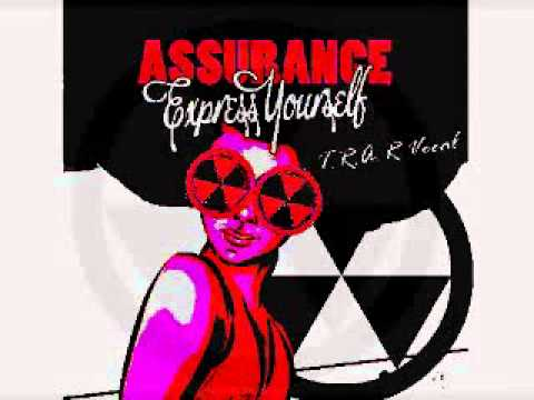 Assurance - Express Yourself (T.R.A.R. Vocal)