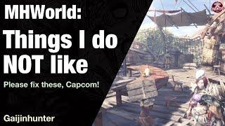 Monster Hunter World: Things I DON'T Like