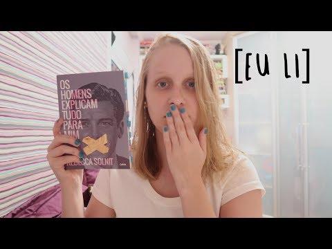 OS HOMENS EXPLICAM TUDO PARA MIM | Livros e mais #117