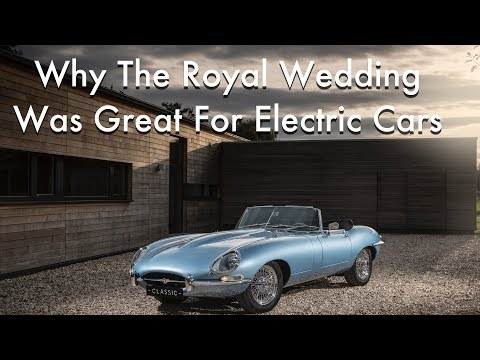 Why The Royal Wedding Was Great News For Jaguar (And Electric Cars)