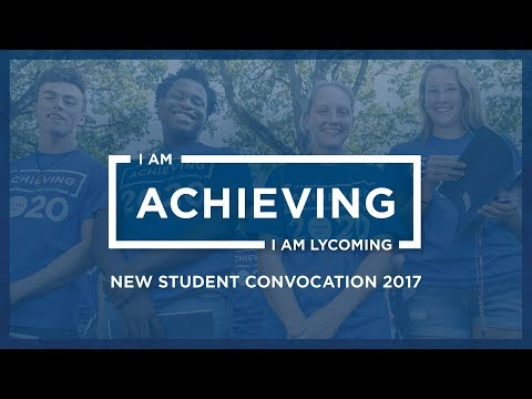 Lycoming College New Student Convocation - Live Stream
