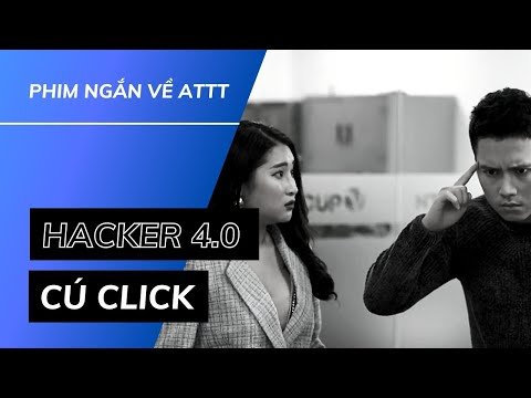 HACKER 4.0   Tập 1: Cú Click