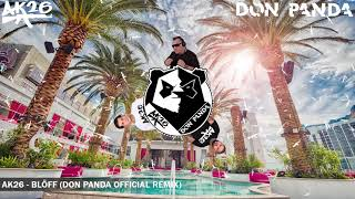 AK26   BLÖFF | DON PANDA OFFICIAL REMIX |