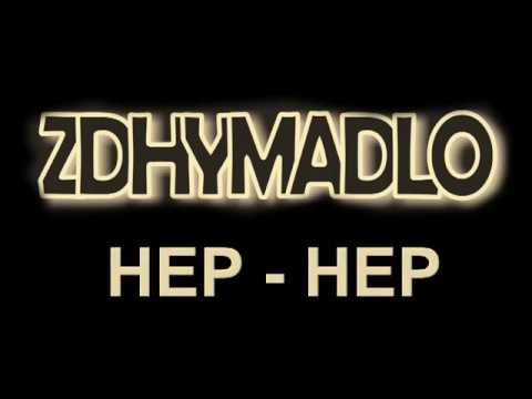 Zdhymadlo - ZDHYMADLO - HEP, HEP! - Official Clip (CD - Kursy masového sebeú