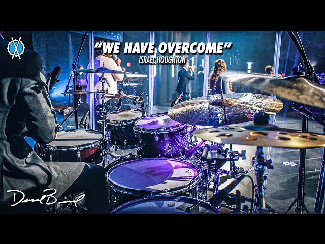 We Have Overcome Drum Cover // Israel & New Breed // Daniel Bernard