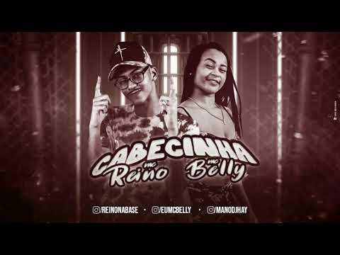 MC REINO, MC BELLY - CABECINHA (REMIX #BREGAFUNK)