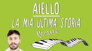 AIELLO   La Mia Ultima Storia KARAOKE (Piano Instrumental)