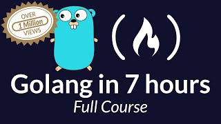 Learn Go Programming - Golang Tutorial for Beginners