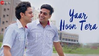 Yaar Hoon Tera - Official Music Video   Puneet Shukla & Deepak Tripathi   Amit Mutreja