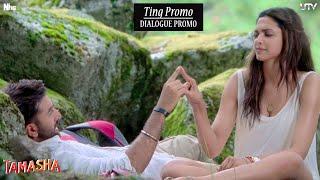 Ting - Dialogue Promo - Tamasha