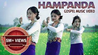 HAMPANDA|| New Kaubru Official Gospel Music Video|| Hana, Bromti, Nanika