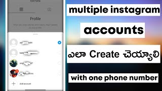 how to create multiple instagram accounts with one phone number【TELUGU】