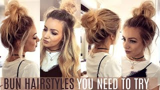 6 QUICK & EASY BUN HAIRSTYLES YOU NEED TO TRY!  // HAIR TUTORIAL