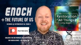 Enoch And Humanity Restored | Justin Paul Abraham