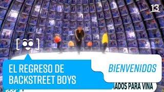 ¡Backstreet Boys regresa a Viña! l Bienvenidos