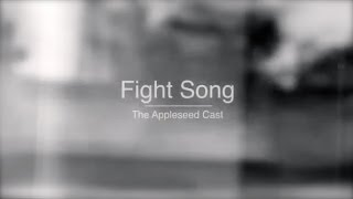 Fight song - The Appleseed Cast HD (Videoclip)