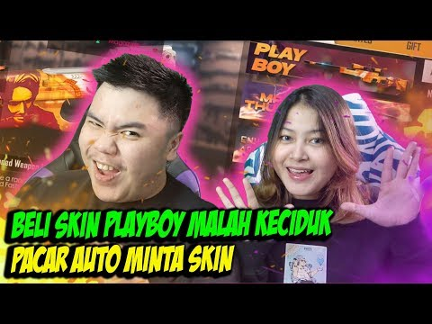 BORONG SKIN PLAYBOY DICIDUK PACAR AUTO MINTA DIAMONDS! - FREE FIRE INDONESIA
