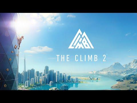 The Climb 2 : Launch Trailer