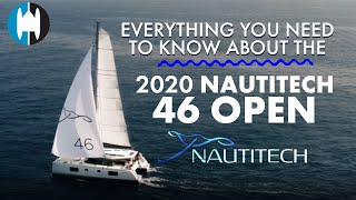 What You Should Know About the Nautitech 46 Open Catamaran [Inside Scoop And a Broker's Perspective]