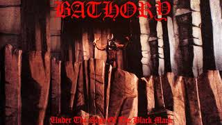 Bathory - Enter the Eternal Fire