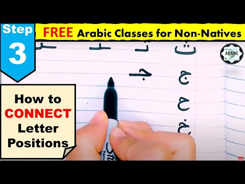 STEP 3 - Letter Positions- HOW TO CONNECT LETTERS- Arabic for beginners