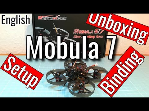 Happymodel Mobula7 / Mobula7 HD - Setup - Binding - Unboxing