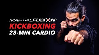 Martial Fusion® Kickboxing 28-MINUTE Full Body Workout by MARTIAL FUSION