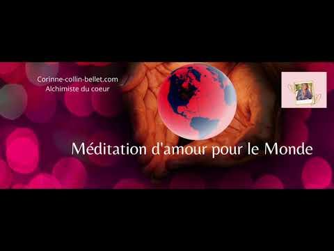 Méditation pour l'amour du Monde