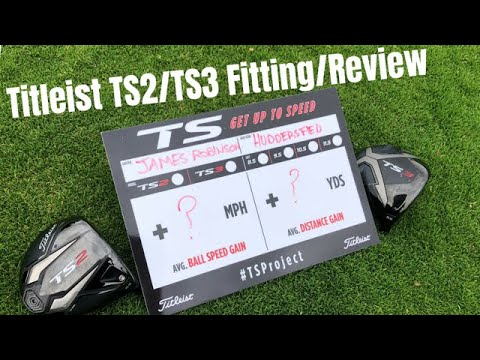 Titleist TS2 & Titleist TS3 Driver Review and Fitting