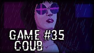 Game Coub #35 | Игровые кубы недели
