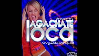 Danny Romero - Agachate Loca (Danny Medin Mashup Edit) nuevo 2012-2013