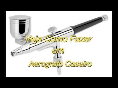Como Fazer Aerógrafo Caseiro