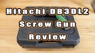 Hitachi DB3DL2 Screw Gun Long-Term Review