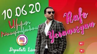 Rafayel Yeranosyan Live - 10.06.2020