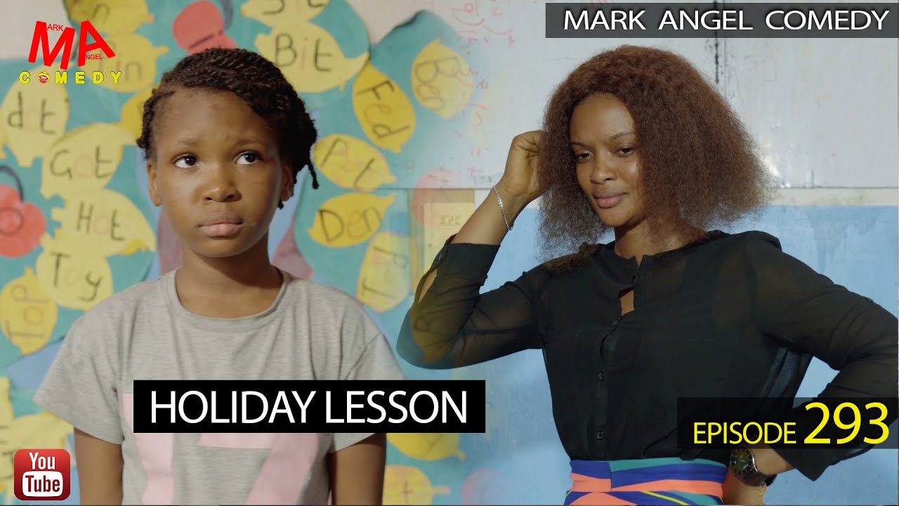 Download Comedy:- Mark Angel – Holiday Lesson
