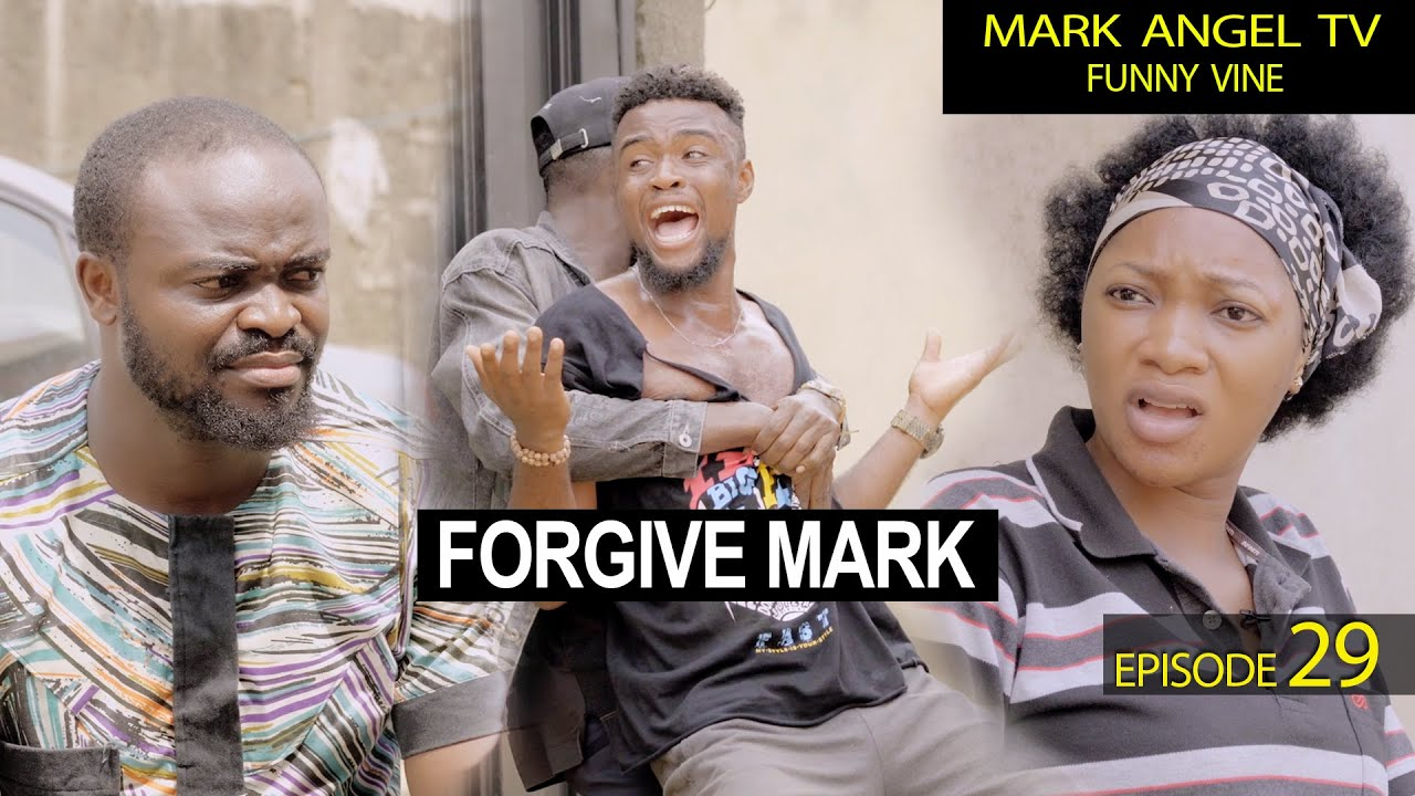 Download Comedy:- Mark Angel – Forgive Mark