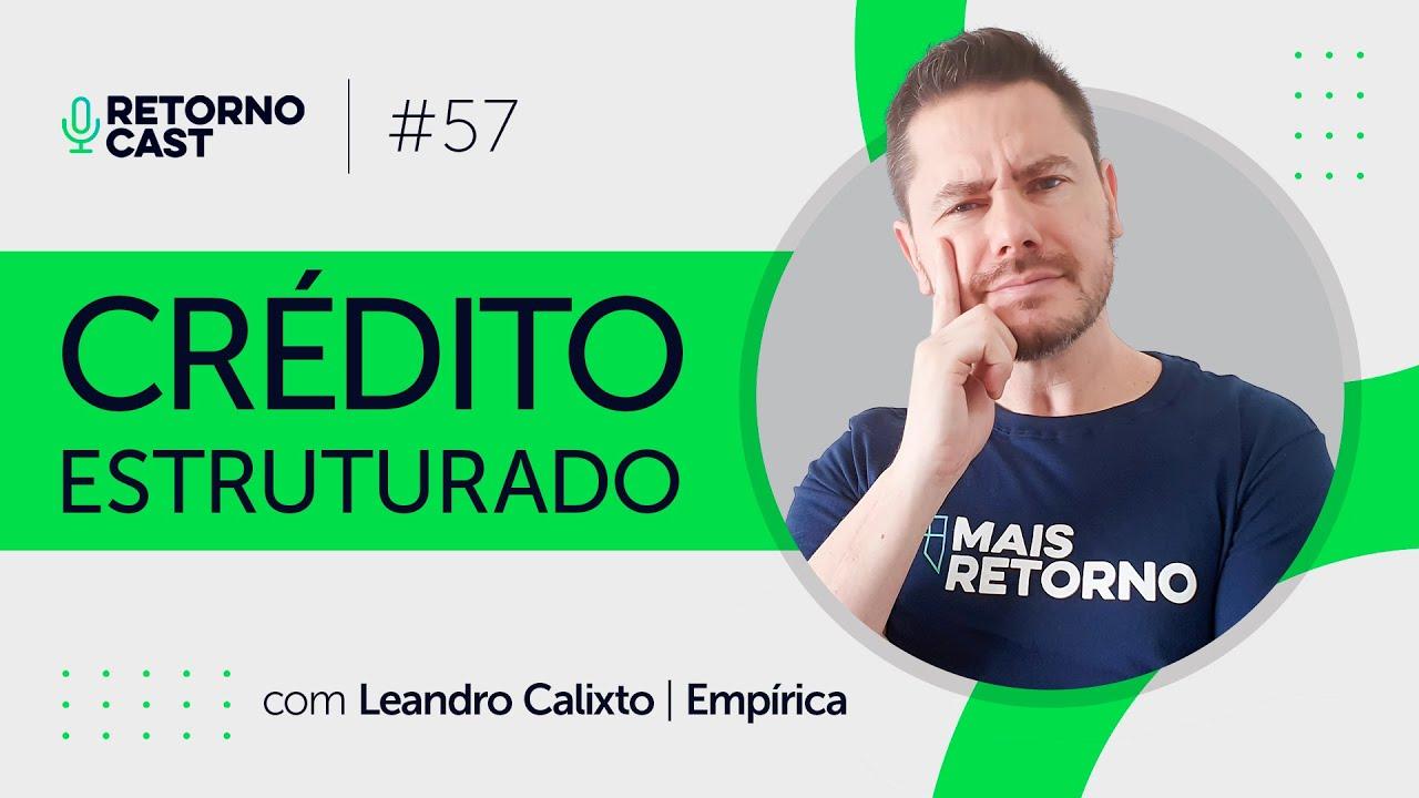 CRÉDITO ESTRUTURADO – A salvação do juro real negativo?
