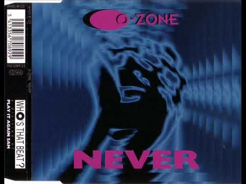 O-ZONE - Never (12'' extended)