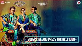 Bairaagi   Full Audio   Bareilly Ki Barfi   Ayushman & Kriti Sanon   Arijit Singh   Samira Koppikar