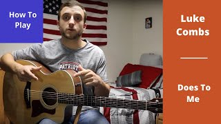 Does To Me | Luke Combs Ft. Eric Church | Guitar Lesson And Tutorial |