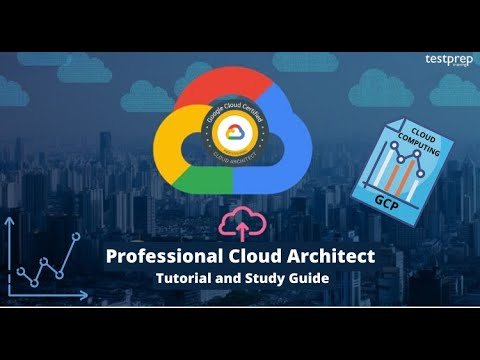 How to prepare for Google Certified Professional Cloud Architect ...