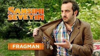 Şansımı Seveyim Fragman