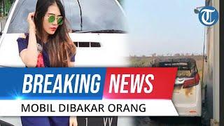 BREAKING NEWS: Mobil Alphard Via Vallen yang Diparkir di Samping Rumah Dibakar Orang Tak Dikenal