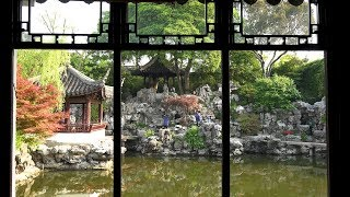 Video : China : The classical gardens of SuZhou, JiangSu 苏州 (Scenic China Special, 2018 - 6)