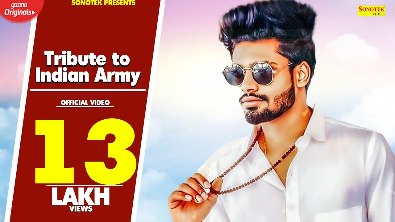 Sumit Goswami   Tribute to Indian Army  Feeling Proud Indian Army  New Haryanvi Songs Haryanavi 2020 Video,Mp3 Free Download