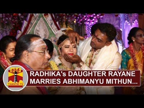 Radhika-Sarathkumars-daughter-Rayane-marries-Abhimanyu-Mithun-Thanthi-TV