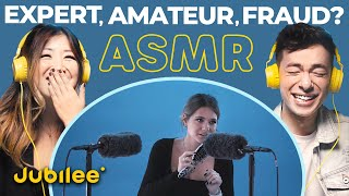 3 Levels of ASMR: Can They Spot the Fraud?