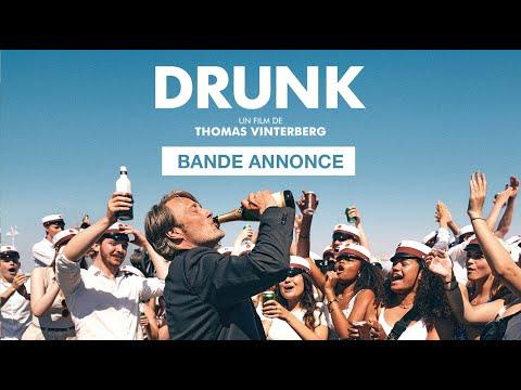 Drunk - bande-annonce Haut et Court