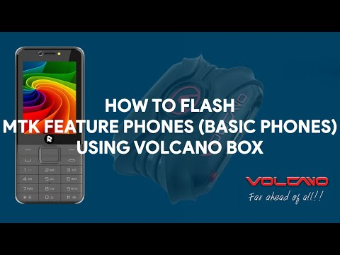 How To Flash MTK Feature Phones (Basic Phones) Using Volcano Box - [romshillzz]